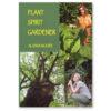 Plant Spirit Gardener by Alanna Moore