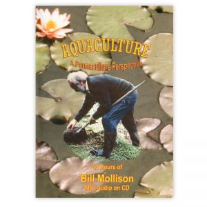 Aquaculture with Bill Mollison